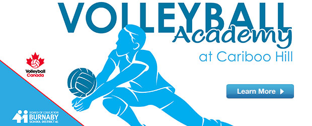 A unique partnership with Volleyball Canada enables Burnaby School District to provide high performance volleyball training. This individualized program focuses on an overall skill set, positional training, as well as […]