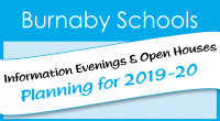 At Burnaby Schools, we offer educational choice to allow our students to explore their interests, support their strengths, get exposed to a career, or open up their worlds. Information […]